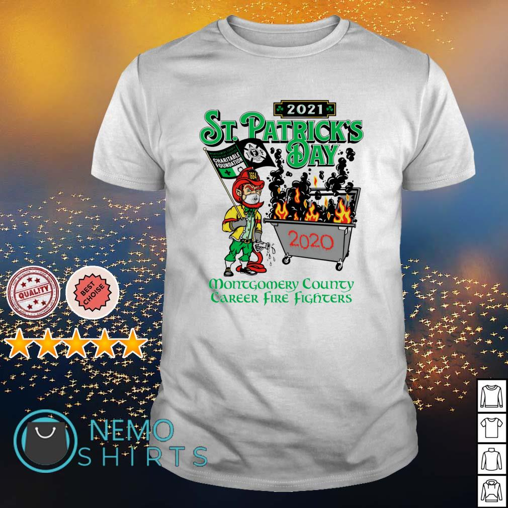 2021 St Patrick's Day montgomery county career firefighters shirt