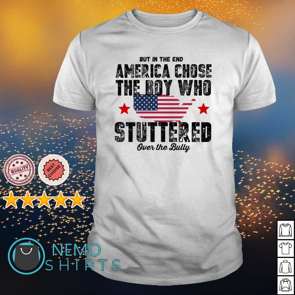 But in the end America chose the boy who stuttered shirt