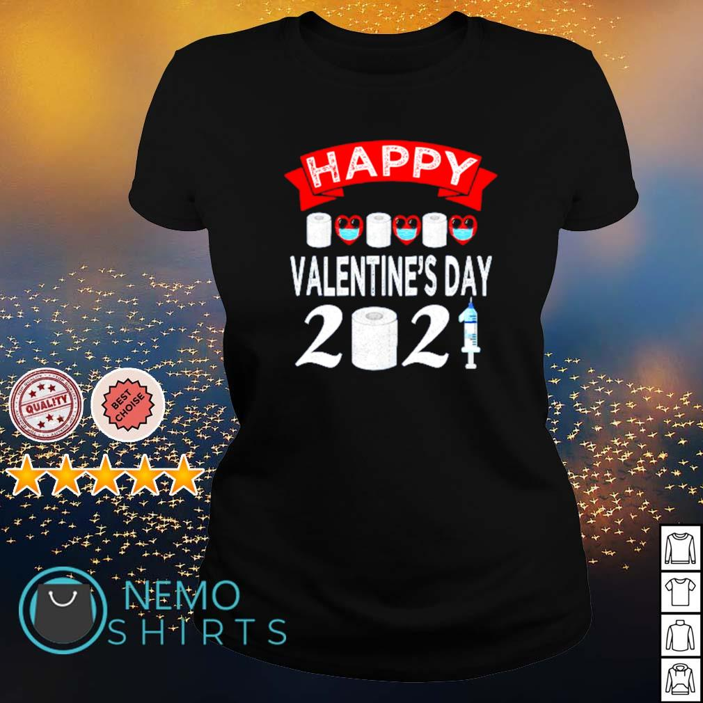Happy Valentine's Day 2021 toilet paper quarantiend s ladies-tee