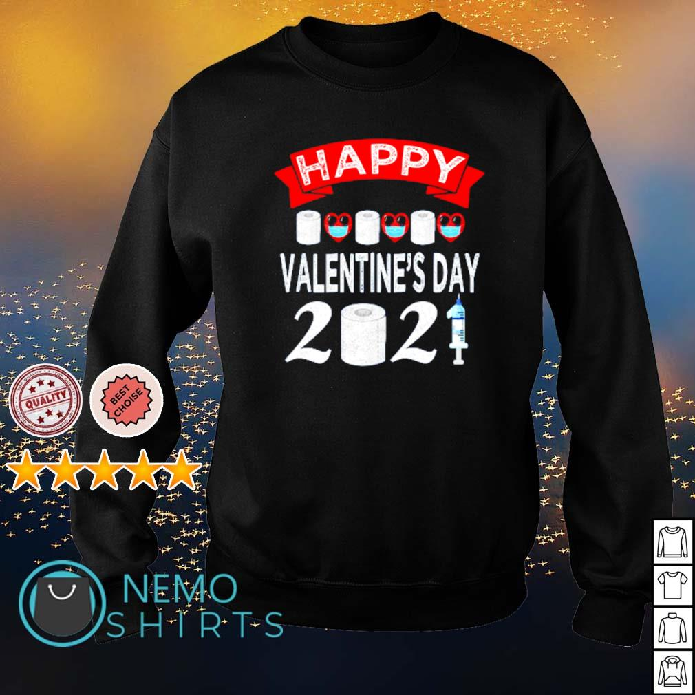 Happy Valentine's Day 2021 toilet paper quarantiend s sweater