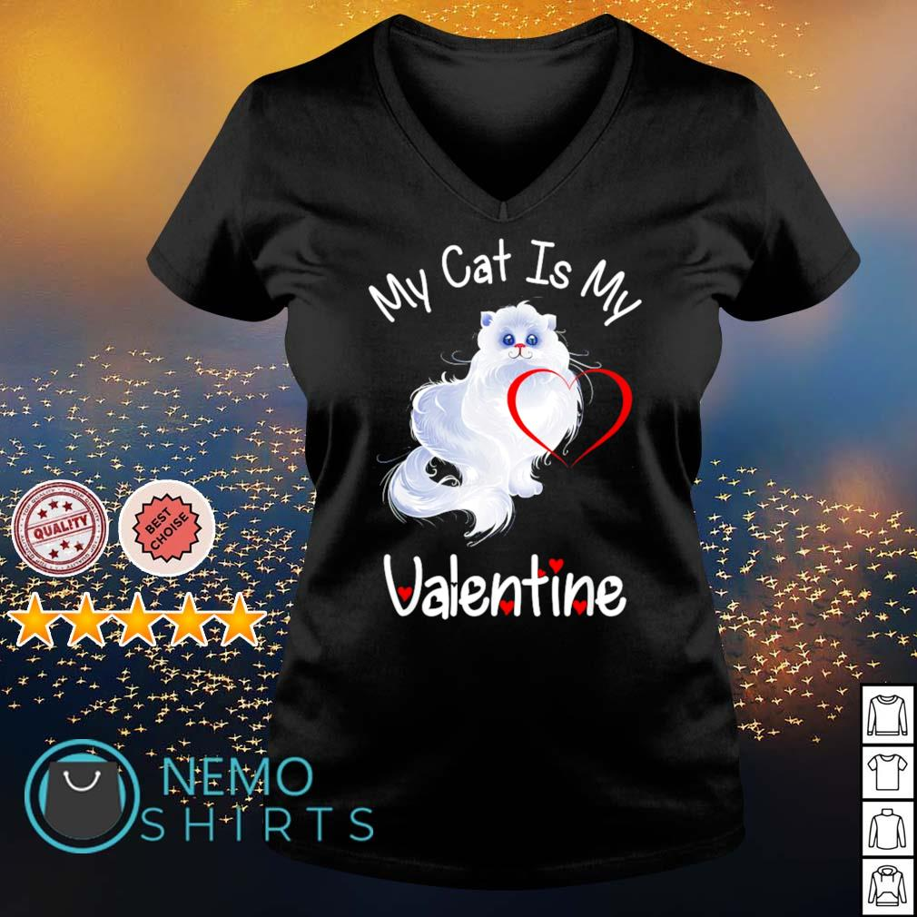 My cat is my Valentine s v-neck-t-shirt