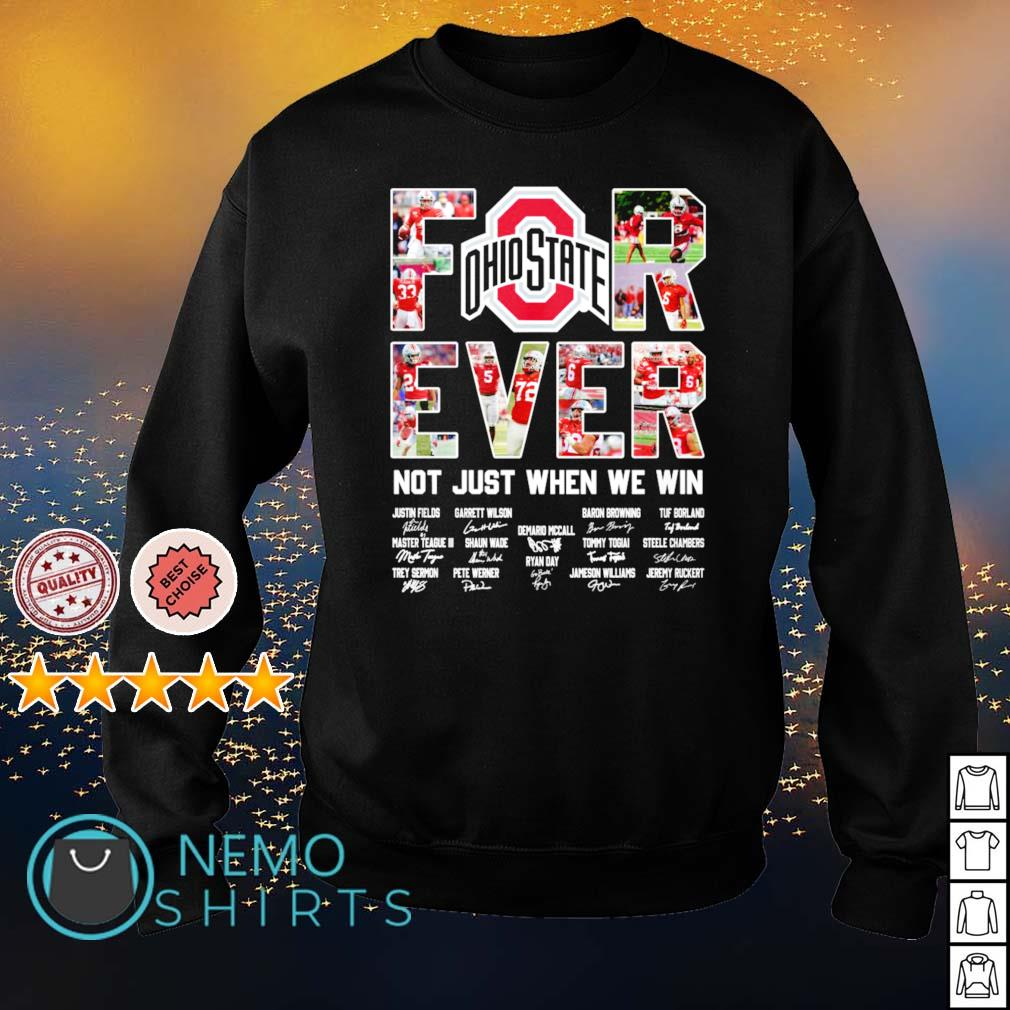 Ohio State Buckeyes for ever not just when we win s sweater