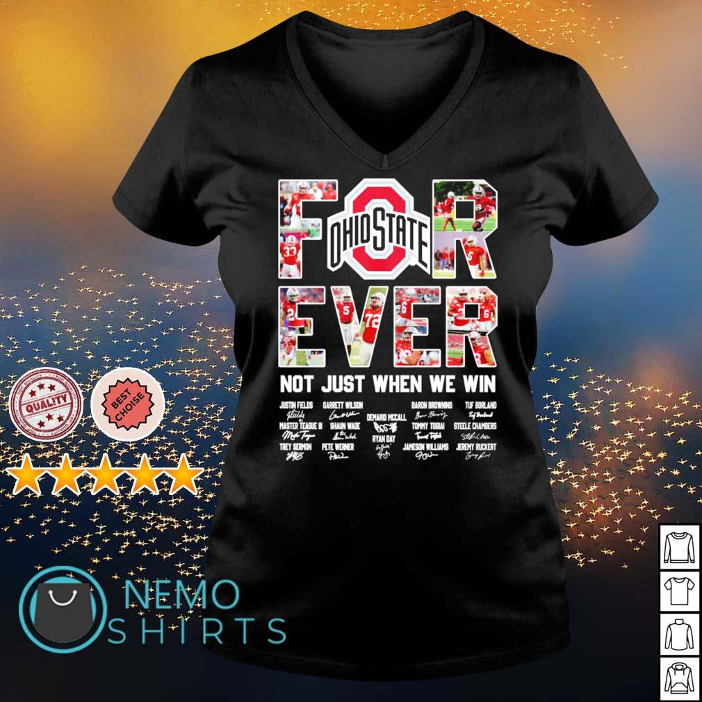 Ohio State Buckeyes for ever not just when we win s v-neck-t-shirt