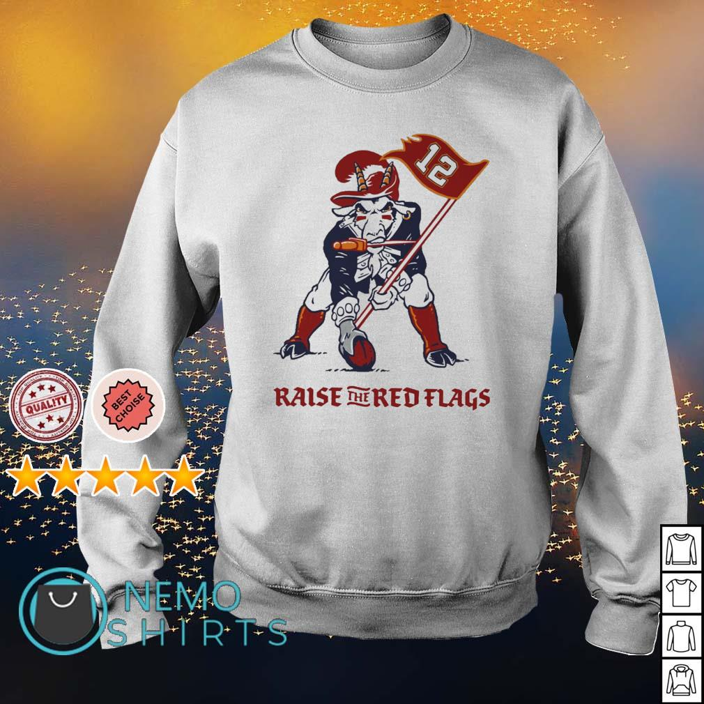 Tamba Goat Tom Brady raise the red flags s sweater