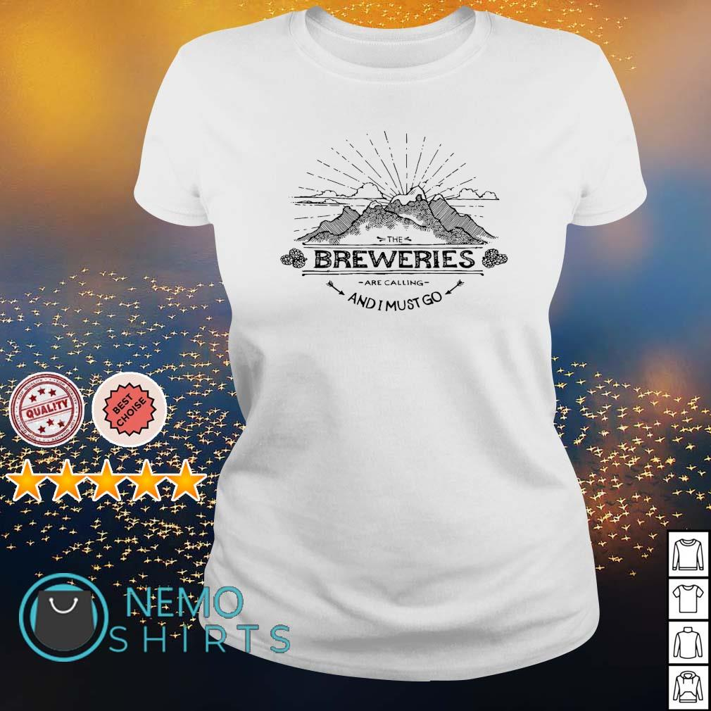 The Breweries are calling and I must go s ladies-tee