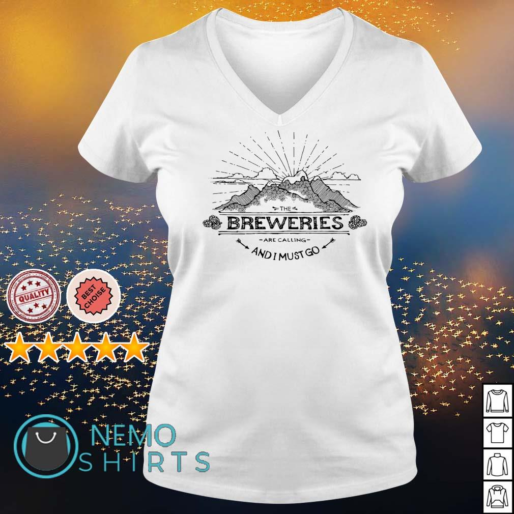 The Breweries are calling and I must go s v-neck-t-shirt