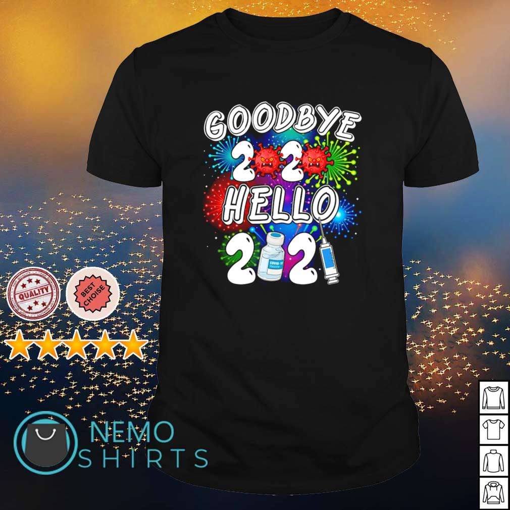 Vaccine goodbye 2020 hello 2021 Covid-19 shirt
