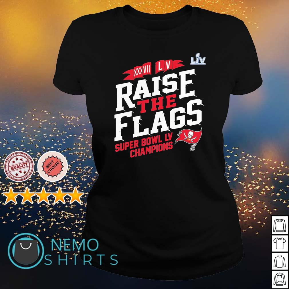 Tampa Bay Buccaneers raise the flags super bowl LV champions s ladies-tee